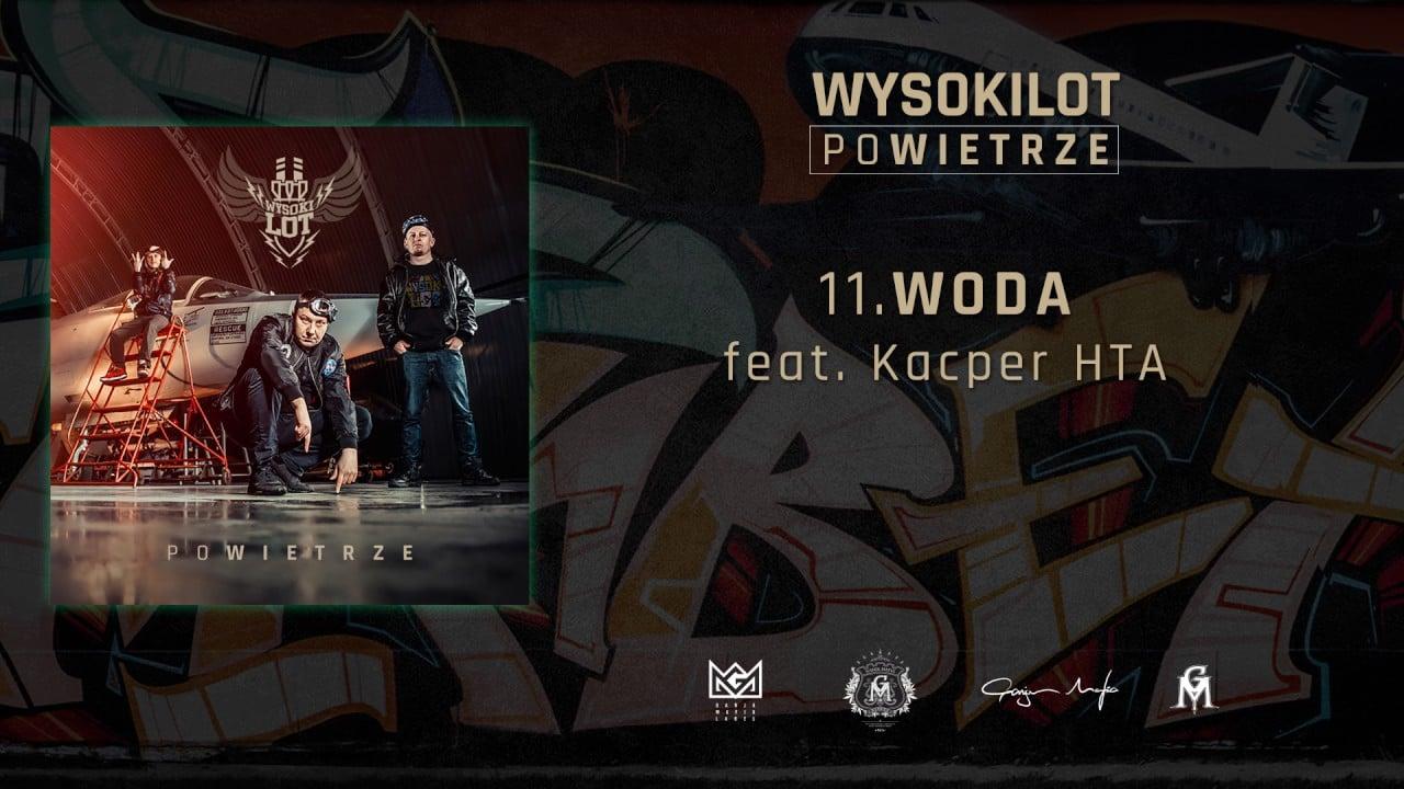 Photo of 11. Wysokilot – Woda feat. Kacper HTA