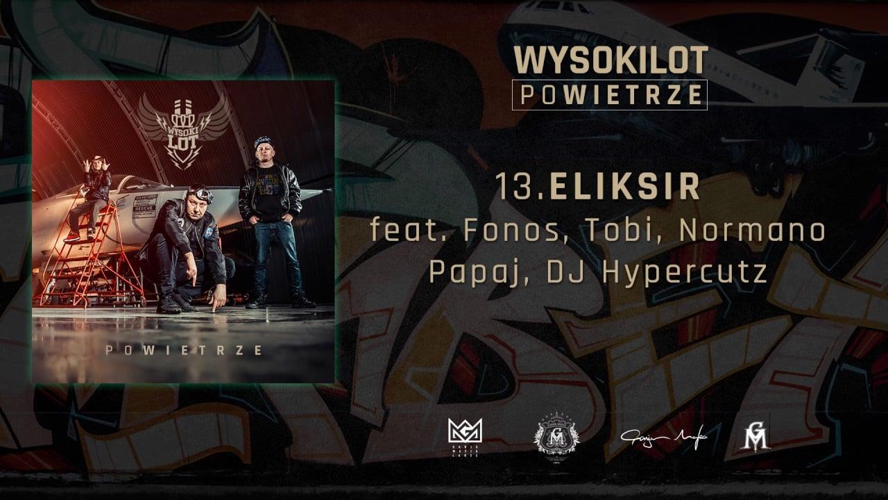 Photo of 13. Wysokilot – Eliksir feat. Fonos, Tobi, Normano, Papaj, DJ. Hypercutz
