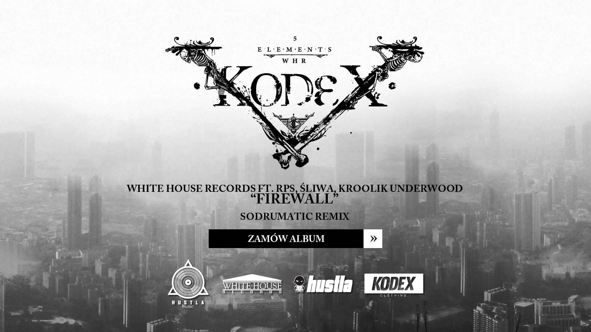 03.White House ft. RPS, Śliwa, Kroolik Underwood - Firewall (SoDrumatic Remix)