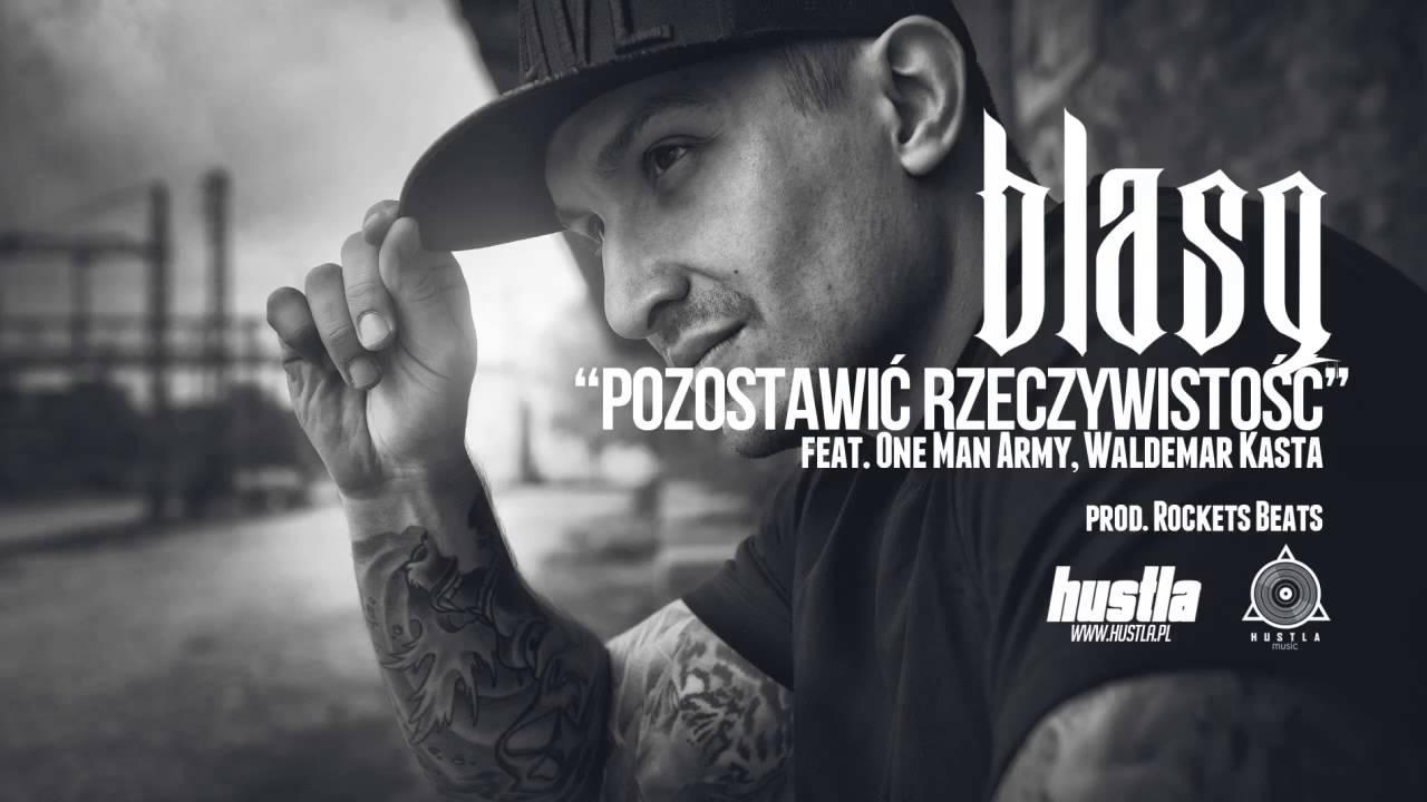 09. BLASQ feat. KASTA, OMA - Pozostawić Rzeczywistość prod. Rockets Beats