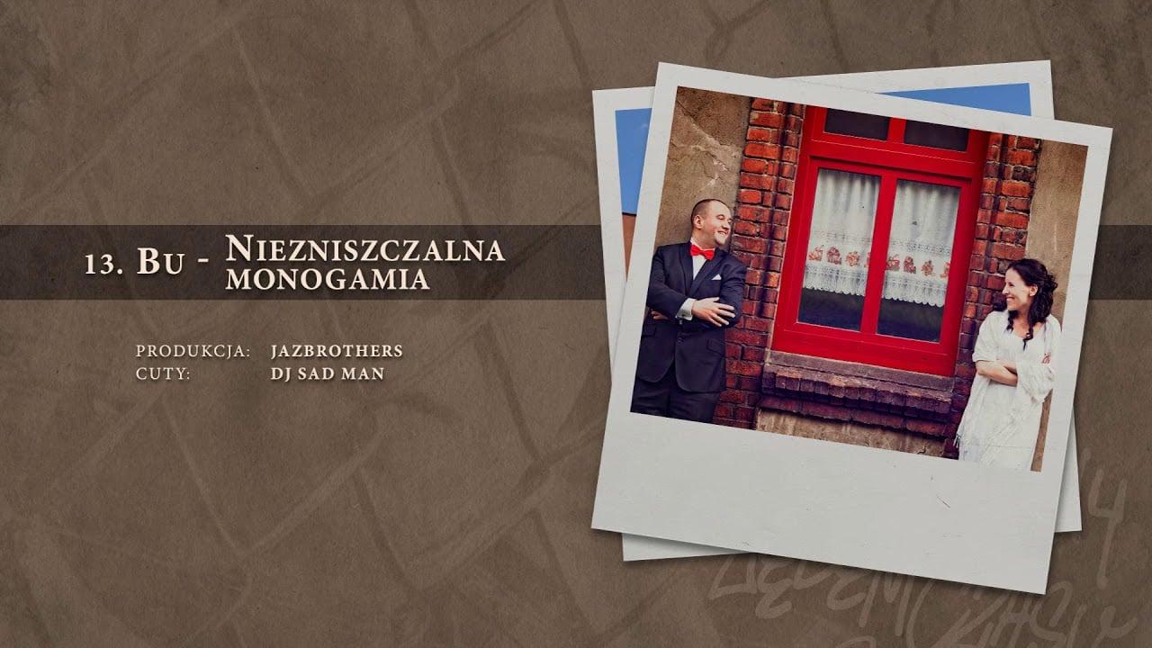 Photo of BU – 13 Niezniszczalna monogamia (official audio) prod. JazBrothers, cuty: DJ Sad Man