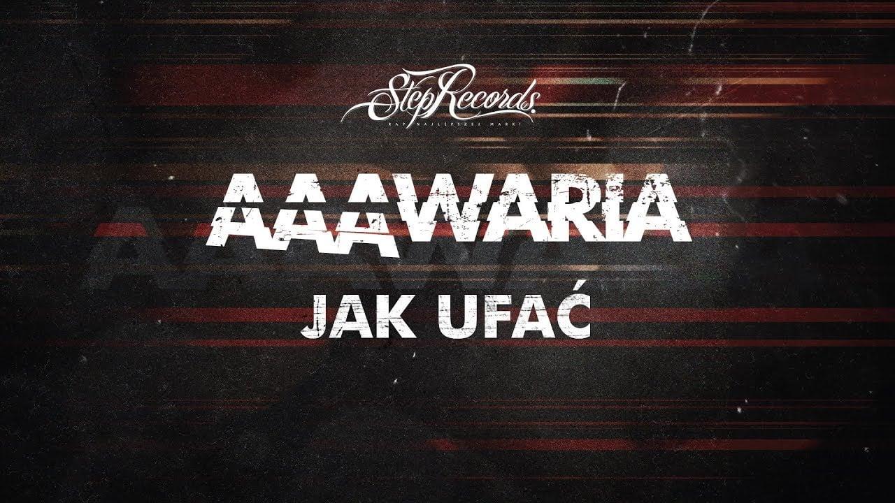 Photo of AAAWARIA ft. HARPI M.U.R – JAK UFAĆ