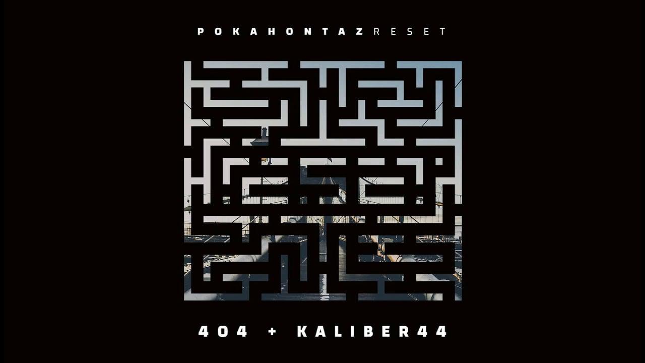 Photo of Pokahontaz ft. Kaliber 44 – 404 (official audio) prod. White House, skr./cuty: DJ Jaroz   REset
