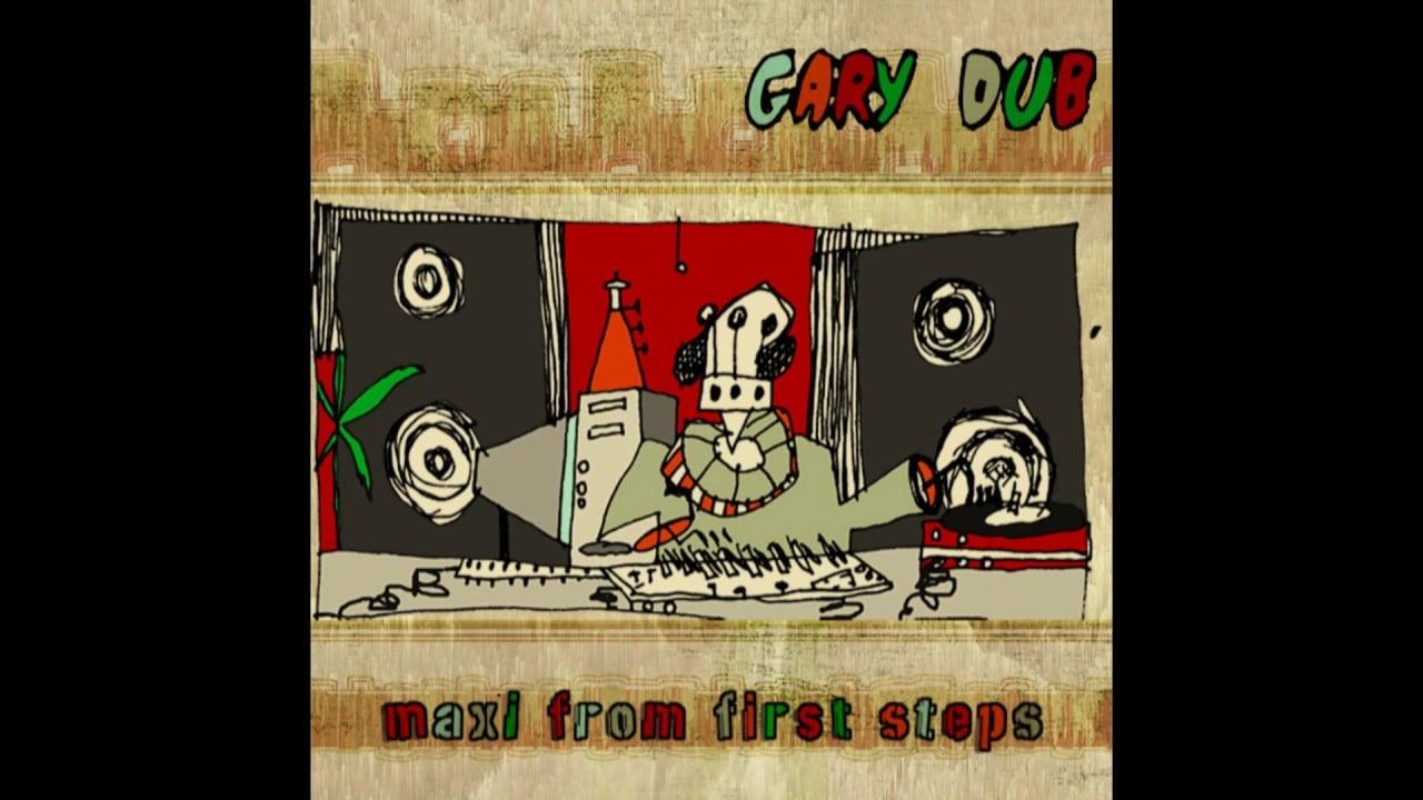 Photo of Gary Dub – First Steps  [FULL EP – FDR]