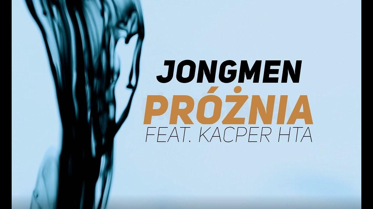 Photo of Jongmen – Próżnia feat. Kacper HTA scratch DJ Gondek prod. Gibbs