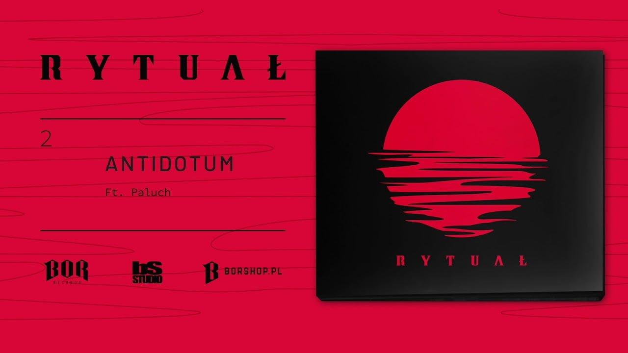 Photo of 02. Rytuał – Antidotum ft. Paluch
