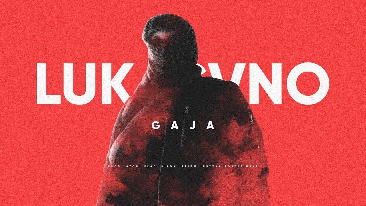 Photo of Lukasyno ft. Bilon – Gaja (prod. Ayon)