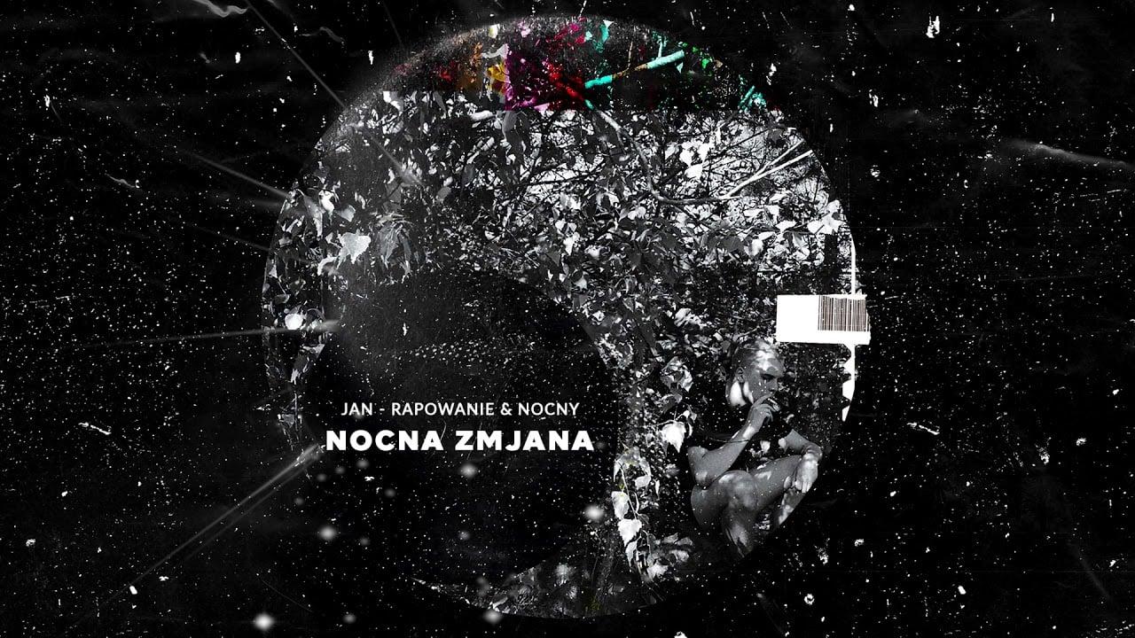 Photo of Jan-rapowanie & NOCNY – NOCNA ZMjANA [full album]