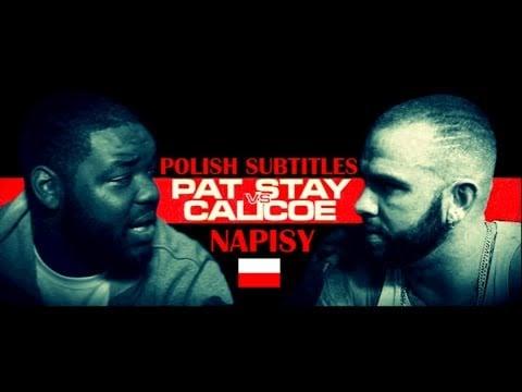 Photo of Pat Stay vs Calicoe, POLISH SUBTITLES, polskie napisy