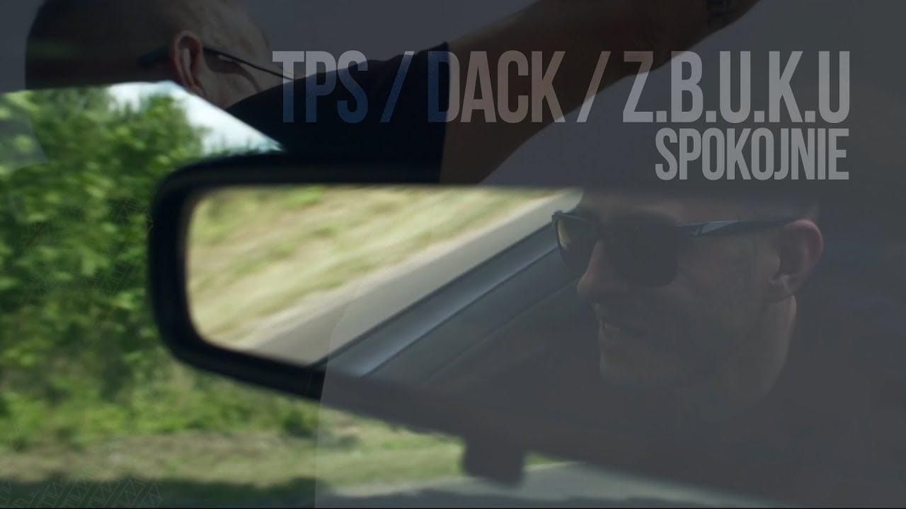 Photo of TPS feat. DACK, ZBUKU – Spokojnie prod. Tytuz