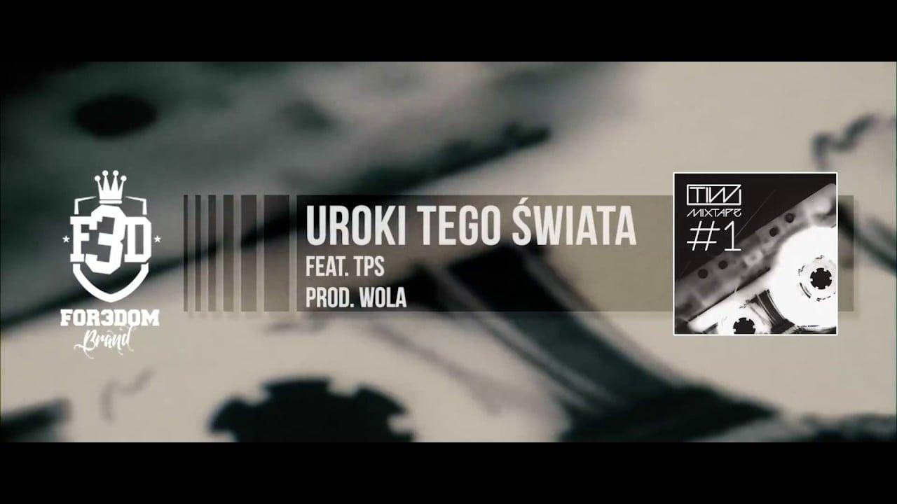 Photo of TiW: Mixtape #1 – Uroki tego świata feat. TPS prod. WOLA