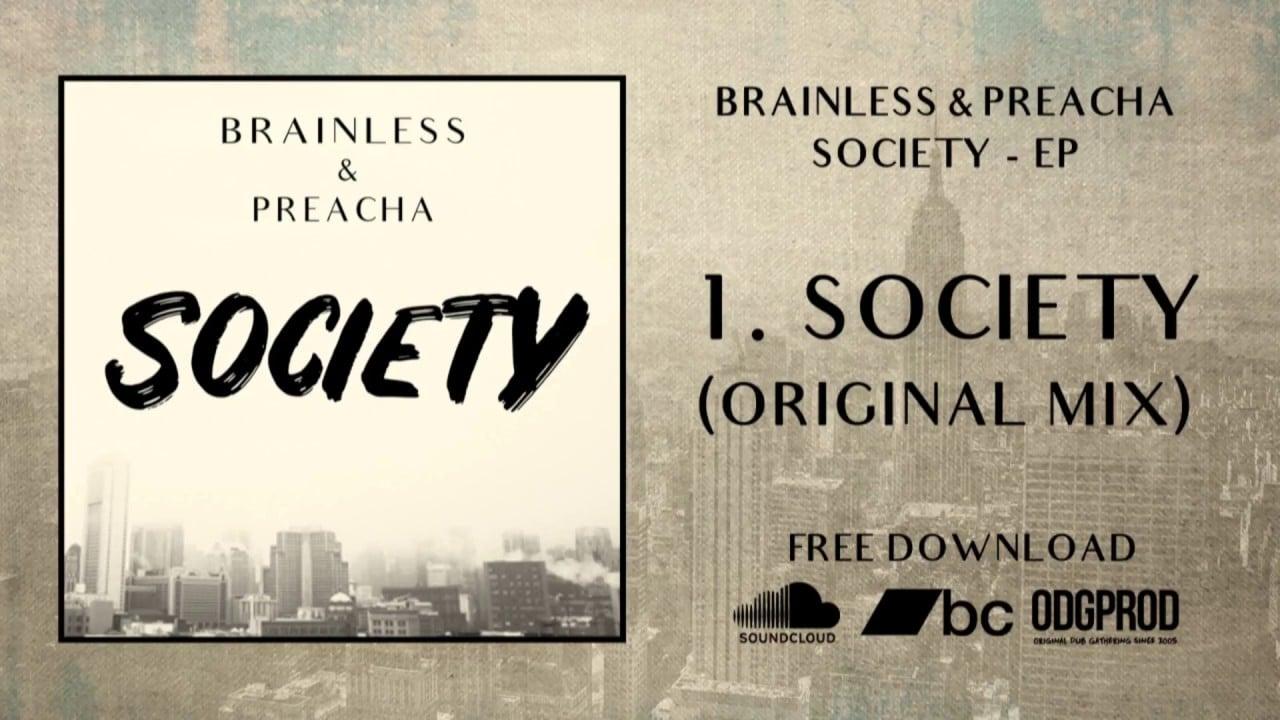 Photo of Brainless & Preacha – Society [Full EP]