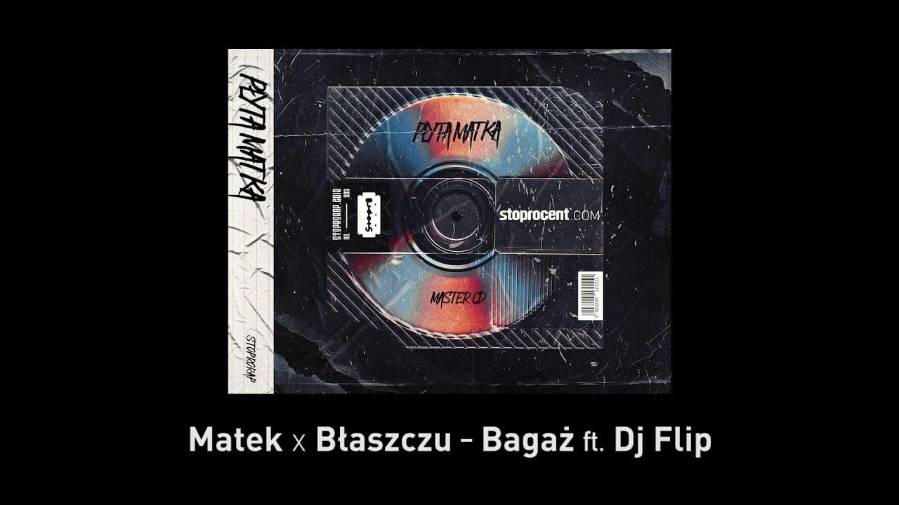 Photo of 8. Matek x Błaszczu – Bagaż (ft. DJ Flip) CD1