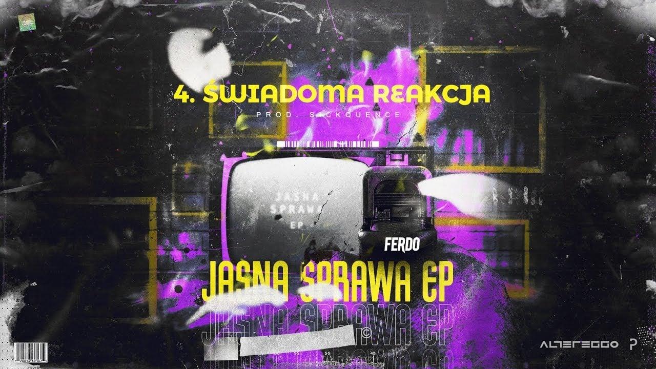 Photo of Ferdo – Świadoma reakcja (prod. Sickquence Beats)
