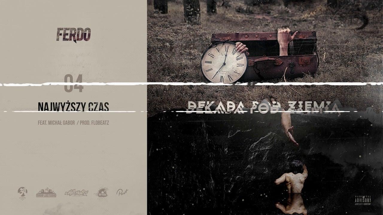 Photo of Ferdo – Najwyższy czas feat. Michał Gabor prod. FloBeatz