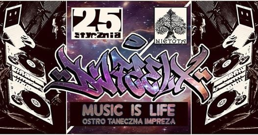Photo of Music Is Life / DJ FEEl-X