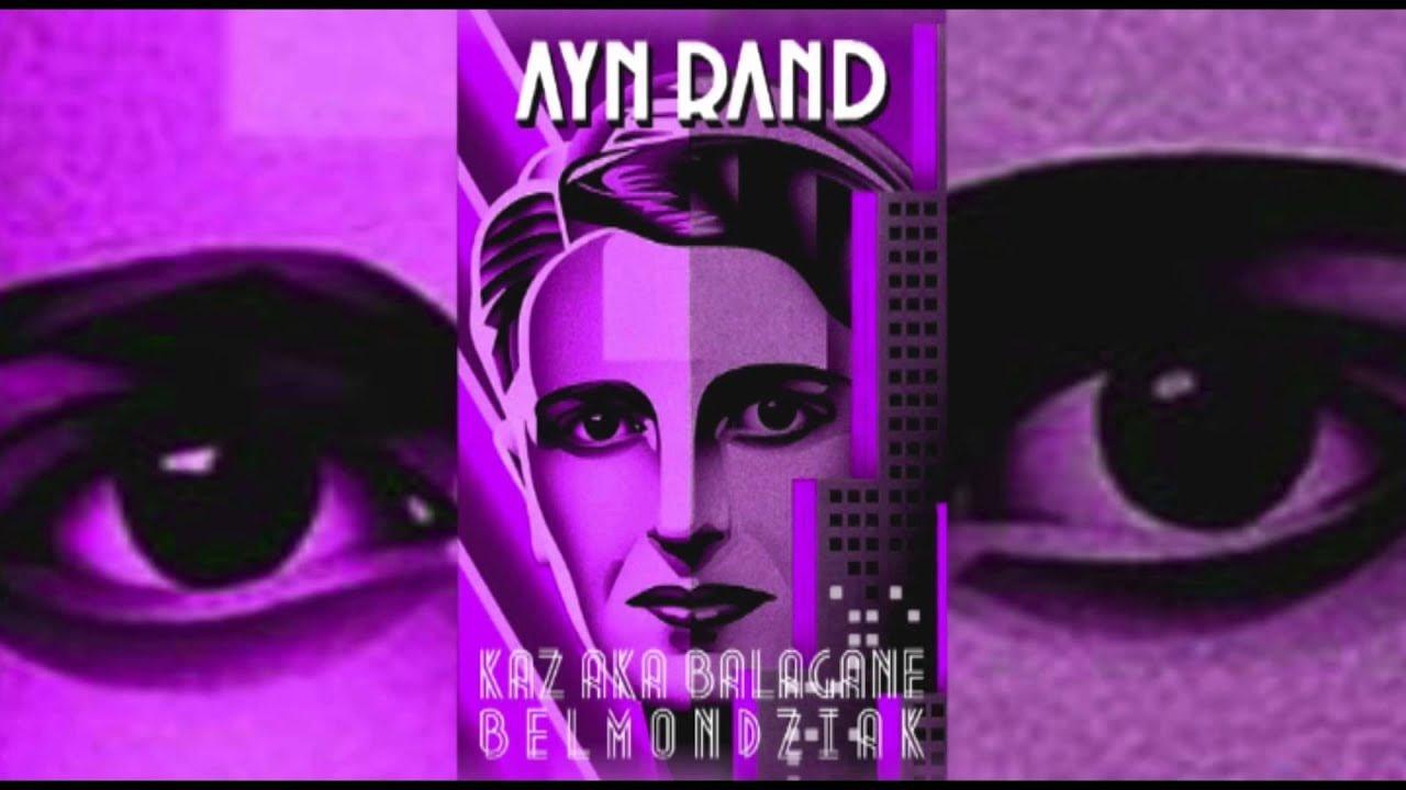 Photo of 12. Ayn Rand / Kaz Bałagane x Belmondo