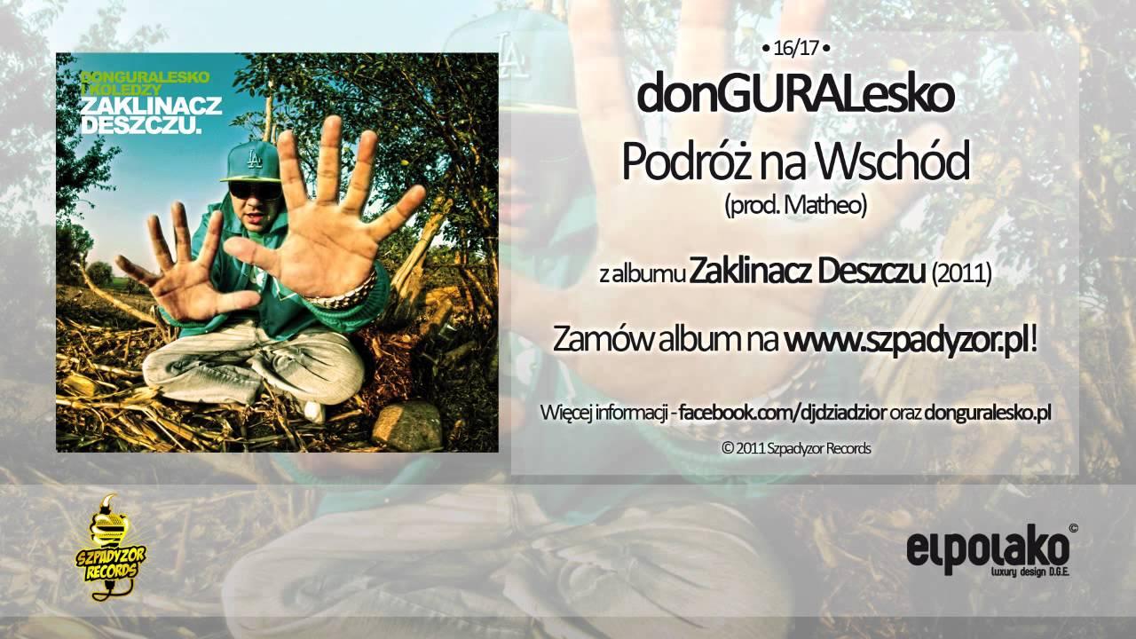 Photo of 16. donGURALesko – Podróż na wschód (prod. Matheo)