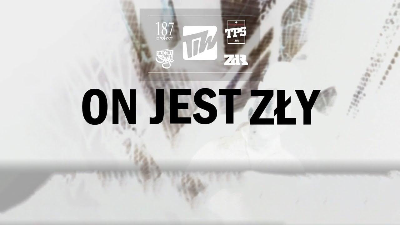 Photo of TPS feat. Wieszak, Dobo, Wampir FTS –  ON JEST ZŁY (OFFICIAL VIDEO)