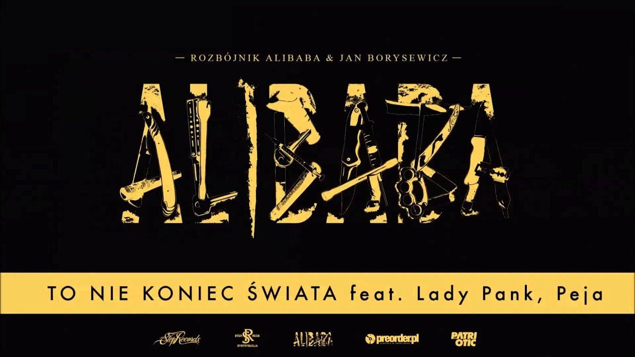 Photo of Rozbójnik Alibaba & Lady Pank ft. RPS – To Nie Koniec Świata