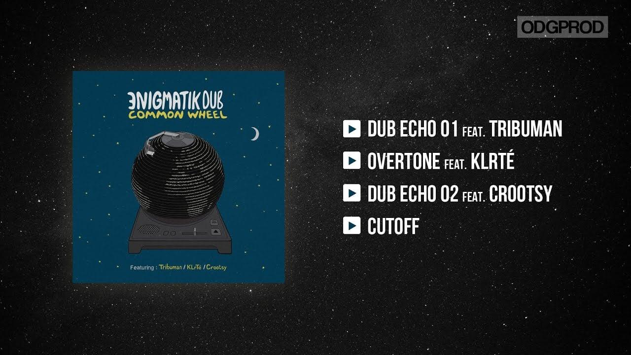 Photo of Enigmatik Dub – Common Wheel [Full EP]