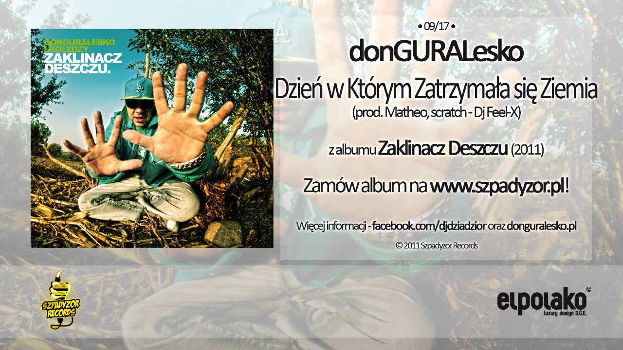Photo of 09. donGURALesko – Dzień w którym zatrzymała się ziemia feat. Dj Feel-X (prod. Matheo)