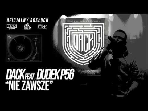 """Photo of DACK feat. Dudek P56 """"Nie zawsze"""" prod. Tytuz (Oficjalny odsłuch)"""