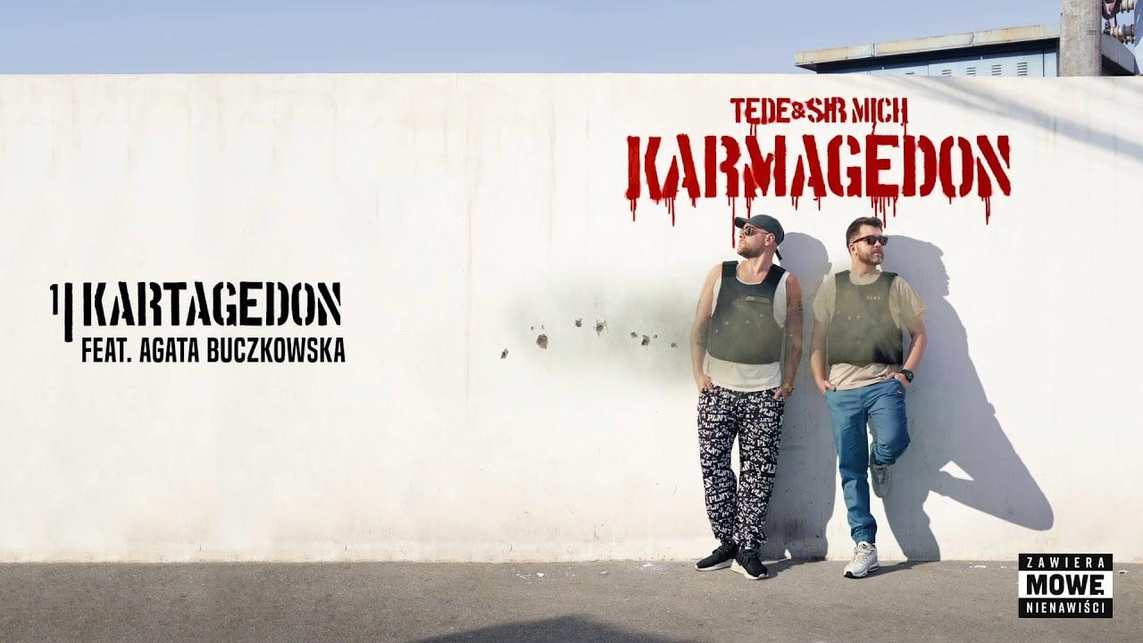 Photo of TEDE & SIR MICH – KARTAGEDON feat. Agata Buczkowska / KARMAGEDON