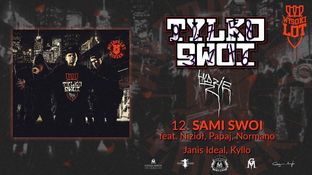 Photo of 12. Wysokilot – Sami Swoi feat Nizioł, Papaj, Normano, Janis Ideal, Kyllo