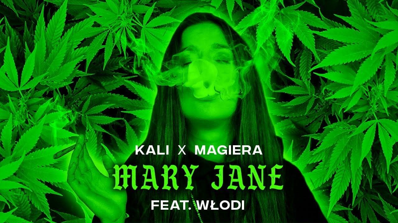 Photo of Kali x Magiera – Mary Jane feat. Włodi