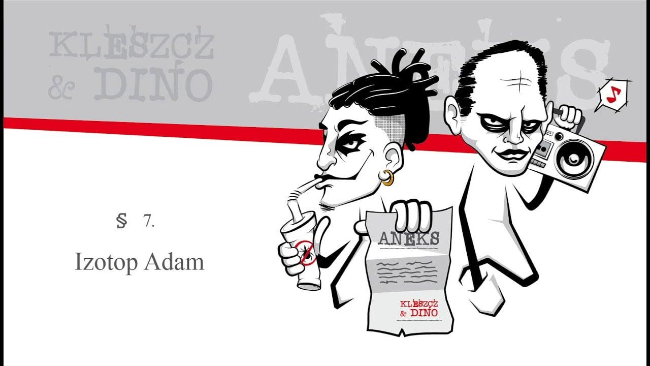 Photo of Kleszcz & DiNO – Izotop Adam   ANEKS