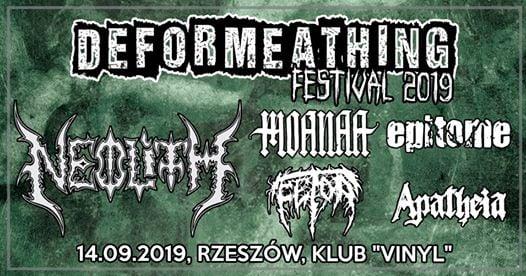 Photo of Deformeathing Fest. 2019 – Neolith/Moanaa/Epitome/Fetor/Apatheia