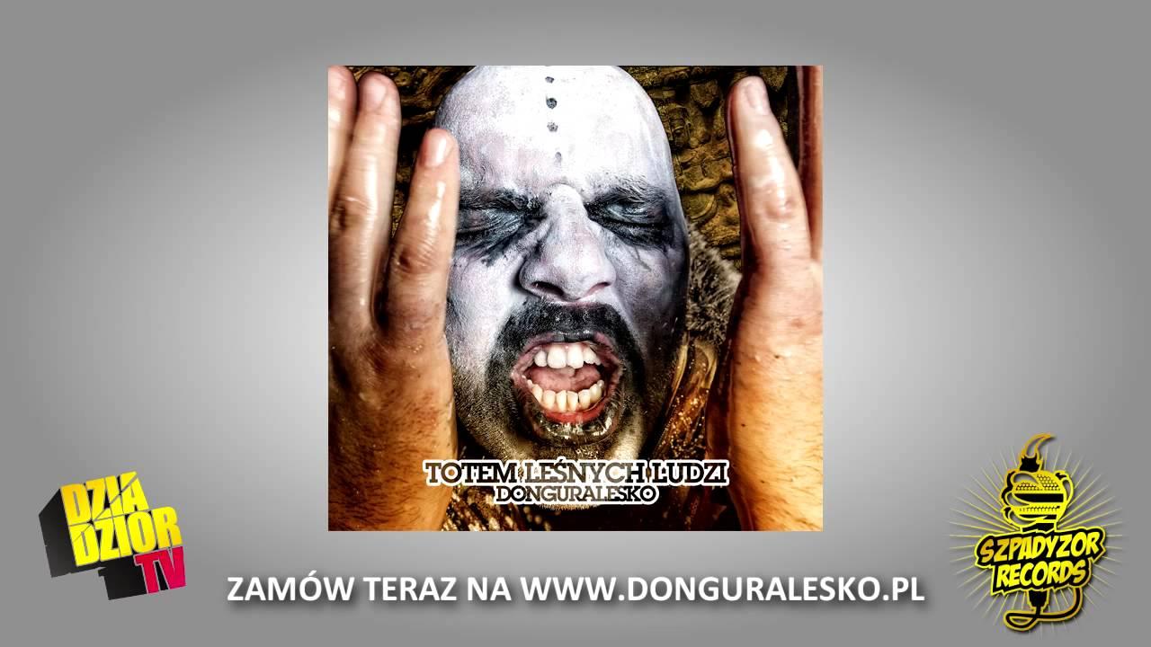 Photo of 05. donGURALesko – DZIECI KOSMOSU (TOTEM LEŚNYCH LUDZI)