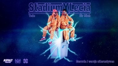 Photo of TEDE & SIR MICH – MURRRDA / WERSJA ALTERNATYWNA / STADIUM X LECIA