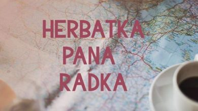 Photo of Herbatka Pana Radka – rozlanie 99