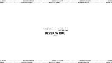 Photo of Kafar Dixon37 ft. Żary, Onar – Błysk w Oku