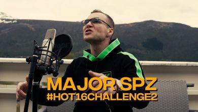 Photo of MAJOR SPZ #hot16challenge2