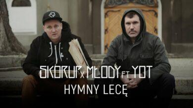 Photo of Skorup x Młody ft. YoT – Hymny lecę   NATURALNY SATELITA