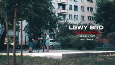 Photo of Lewy BRD – Czas ucieka ft. Łapa TWM // prod. Jarus