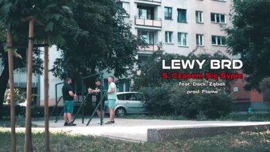 Photo of Lewy BRD – Czasem się sypie ft. Dack, Ząbek // Prod. Flame