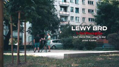 Photo of Lewy BRD –  Od początku ft. INKG P56, Dj Zel // prod. Czaha.