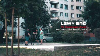 Photo of Lewy BRD – Zamknięte drzwi ft. Żółf Fenomen, Martyna Opak // skrecze Dj Zel // Prod. Czaha