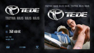 Photo of TEDE – 360 obrót prod. Jajo / 3H HAJS HAJS HAJS