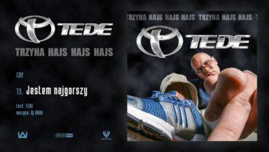 Photo of TEDE – Jestem najgorszy prod. DJ Buhh / 3H HAJS HAJS HAJS
