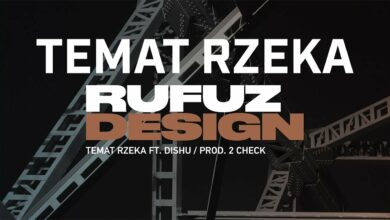 Photo of Rufuz ft. Dishu – Temat rzeka