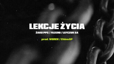 Photo of CIEMNA STREFA (Żaku PPS x Fazero x Lefczuk SA) – Lekcje życia // prod. Worek x ChinoAP