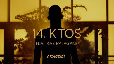 Photo of Kabe ft. Kaz Bałagane – Ktoś (prod. Opiat)