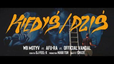 Photo of WB MOTYV – Kiedyś/Dziś ft. AF-RA ft. OFFICIAL VANDAL prod. HUGO TSR (graffiti CRUZE)