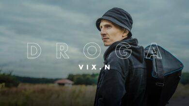 Photo of Vix.N – Droga (odc. 2)   NOVE SERCE