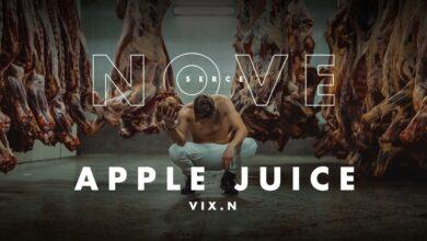 Photo of Vix.N – Apple Juice | NOVE SERCE